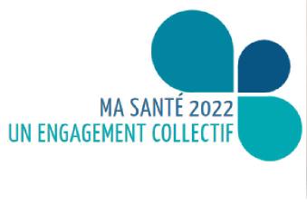 Ma santé 2022, un engagement collectif