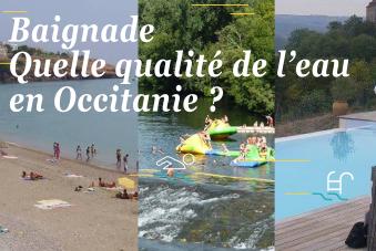 Baignade. Quelle qualité de l'eau en Occitanie ?